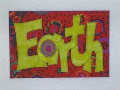 EARTH  Quilted Appliqued Fabric Postcard. $6.00, via Etsy.