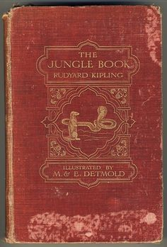 Rudyard Kipling, The Jungle Book (London: Macmillan, 1908).