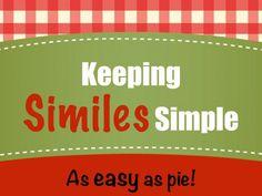 Keeping Similes Simple - As easy as pie!