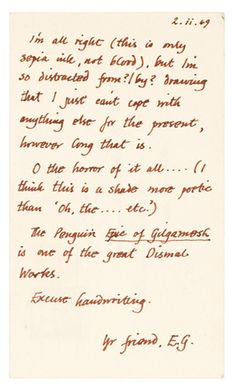"""""""I'm all right (this is sepia ink, not blood)."""" Is the first sentence in this 1969 letter from writer Edward Gorey  to author Peter Neumeyer."""