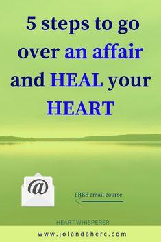 Heal broken heart from dating or divorce