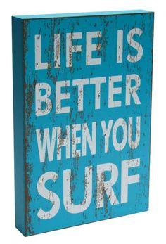 Earth de Fleur Homewares - Life is better when you Surf Wall Art Print