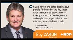 """Caron through the medium of Facebook, uses endorsements from other respected members of parliament to help improve his image in the eyes of the public. This being one of numerous endorsements, in the attempt to say the public to endorse him.   - Duvall, Scott. """"Guy Caron."""" Facebook. Guy Caron, 8 Sept. 2017. Web. 11 Oct. 2017. <https://www.facebook.com/GuyCaronNPD/photos/a.259813244047518.78921.253682311327278/1795666227128871/?type=3&theater>."""