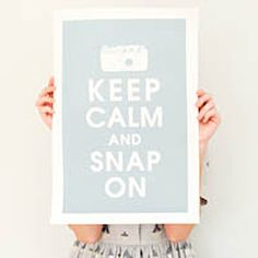 Keep Calm and Snap On Print. (I have this now!) :D