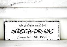 Shabby Schild Vintage SO ISSES Nostalgie weiß Tafel