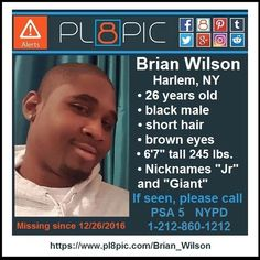 Missing from Harlem, New York, 26 year old Brian Wilson | PL8PIC