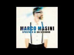 Marco Masini - Spostato di un secondo, con testo e video