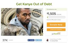 Please donate to this GoFundMe to get Kanye West out of debt