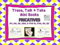 Looking for a quick and fun articulation or letter activity that will get your students talking about words that start with their targeted sound in the fricatives sound group? If so, you may want to give these new mini books that we created a try next time in your therapy room or classroom.We have provided one Trace, Talk & Take Book and one Color, Talk and Take book for each fricative sound.