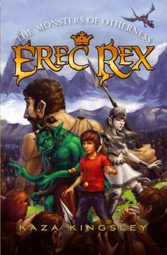 The Monsters of Otherness Erec Rex
