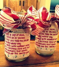 Easy Christmas gift, layered hot chocolate mix in mason jars (this one is dried milk, sugar, cocoa powder, salt, chocolate chips, dried creamer and marshmallows); cute saying on the front, directions on the back. Can give with Christmas mugs.