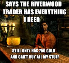 Lucan Valerius of the Riverwood Trader. Nice guy, but talks a lot of smack.