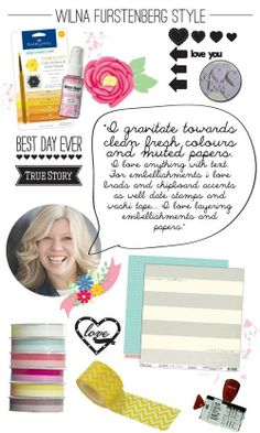 Wilna Furstenberg favorites - what scrapbook products @Wilna Furstenberg Furstenberg is drawn to.