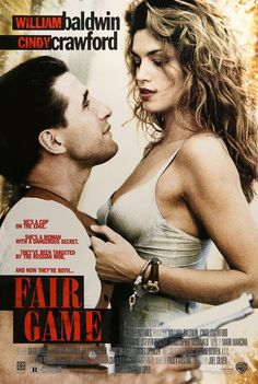 another version of Cobra? fair game movie dvd 1995 william baldwin and cindy crawford based on the book Running Duck / Fair Game which was also made into the great movie classic cobra! Action Movies, Hd Movies, Film Movie, Movies Online, Movies And Tv Shows, Game Movie, 1995 Movies, Watch Movies, Cindy Crawford