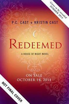 Redeemed : A House of Night Novel by P. C. Cast; Kristin Cast (Hardcover): Booksamillion.com: Books