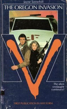 V The Oregon Invasion by Jayne Tannehill Faye Grant, V Tv Show, Sci Fi Tv Series, Cosmic Comics, Sci Fi Books, Old Tv Shows, Tv Guide, My Childhood Memories, Scary Movies