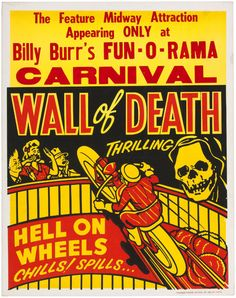 Billy Burr's fun-o-rama carnival - wall of death, motorcycle stunt attraction poster.