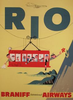 Travel to Rio with Braniff Airways. #vintage #travel #poster