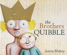 Another wonderful, engaging book by Aaron Blabey, 'Brothers Quibble' is a humorous story about sibling rivalry, love (and war) Australian Authors, Sibling Rivalry, Speech Pathology, The Brethren, Family First, S Stories, Roller Coaster, Story Time, Book Worms