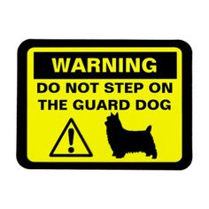 #funny - #Silky Terrier Humorous Guard Dog Warning Magnet
