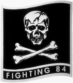 Fighter Squadron 84 (VF-84) was an aviation unit of the United States Navy active from 1955 to 1995. The squadron was nicknamed the Jolly Rogers and was based at NAS Oceana. 1980 through 1990 was assigned to Carrier Air Group Eight (CAG-8), based on Aircraft Carrier CVN 68 - USS Nimitz.