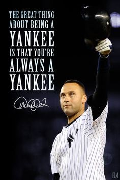 #FarewellCaptain #DerekJeter #Quote Derek Jeter New York Yankees Quote
