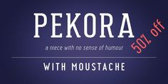 Font dňa – Pekora (zľava 50%, od 5€) - http://detepe.sk/font-dna-pekora-zlava-50-od-5e/