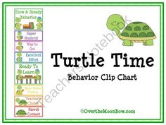 Turtle Time Behavior Clip Chart from overthemoonbow on TeachersNotebook.com (11 pages)  - This cute, turtle themed behavior chart fits in well with the 'green–yellow–red' behavior system used in many schools, yet provides positive recognition for students who go above & beyond. Perfect for your themed classroom.