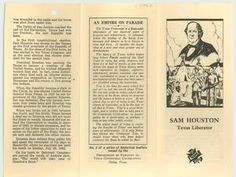Historical leaflet issued during Texas Centennial containing biographical information about Sam Houston, the first president of the Republic of Texas. 1936.