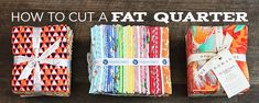 How to Cut a Fat Quarter!
