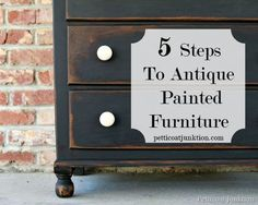 Furniture with character. 5 simple steps to give painted furniture an antique look. It's easy, really. #antique #paintedfurniture