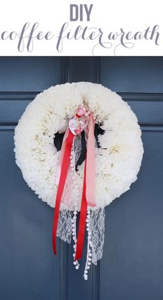 Coffee Filter Wreath on Pinterest | Coffee Filters, Wreaths and Coffee ...