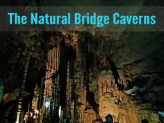 Things to do in San Antonio - Natural Bridge Caverns