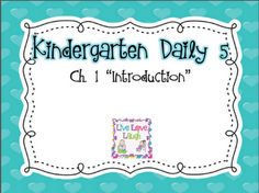 Sharing Kindergarten: Kindergarten Daily 5 Book Study- Chapter 1