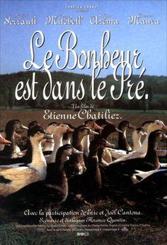"""Le bonheur est dans le pré est un film français réalisé par Étienne Chatiliez sorti en 1995 """"Le bonheur est dans le pré, cours-y vite, cours-y vite, le bonheur est dans le pré, cours-y vite il va filer."""" C'est ce que s'empresse de faire le héros du film d'Etienne Chatiliez après avoir échappé à la mort, aux employées de son usine de matériel pour W.C. et à ses emmerdeuses de femme et fille."""