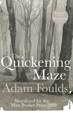 Adam Foulds, The Quickening Maze