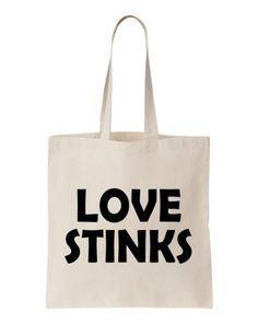 Valentines LOVE STINKS! Print Natural Cotton Tote Apericots,http://www.amazon.com/dp/B00746YZN6/ref=cm_sw_r_pi_dp_Qn37sb0JHXKPKYY6
