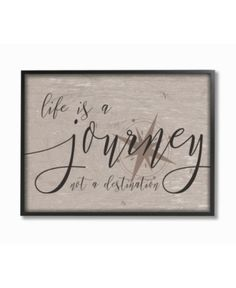 """The Stupell Home Decor Collection 11 in. x 14 in. """"Life is a Journey"""" by Daphne Polselli Wood Framed Wall Art, Multi-Colored Frame Wall Decor, Frames On Wall, Framed Wall Art, Love One Another Quotes, Thing 1, Life Is A Journey, Furniture For Small Spaces, Detail Art, Textured Walls"""