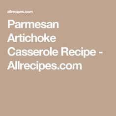 Parmesan Artichoke Casserole Recipe - Allrecipes.com
