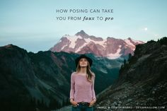 How Posing Can Take You from Faux to Pro