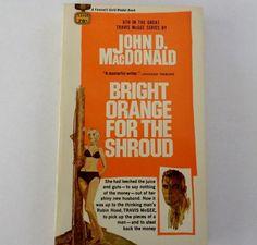 VTG Bright Orange For The Shroud Travis McGee John MacDonald Fawcett Gold Medal