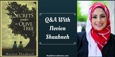 "A Q&A With Nevien Shaabneh, Author Of ""Secrets Under The Olive Tree"""
