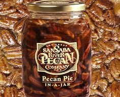 Pecan Pie-in-a-Jar - Made in Texas! I'm hungry.