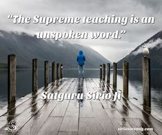 """The Supreme teaching is an unspoken word.""  