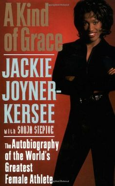 A Kind of Grace: The Autobiography of the World's Greatest Female Athlete by Jackie Joyner-Kersee, http://www.amazon.com/dp/0446522481/ref=cm_sw_r_pi_dp_Lq65qb1WZP1PH