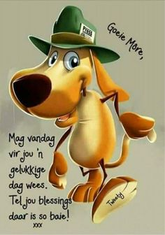 Good Morning Picture, Morning Pictures, Good Morning Wishes, Lekker Dag, Evening Greetings, Afrikaanse Quotes, Goeie More, Morning Greetings Quotes, Good Night Quotes