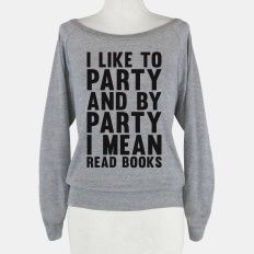 I Like To Party And By Party I Mean Read Books | HUMAN | T-Shirts, Tanks, Sweatshirts and Hoodies
