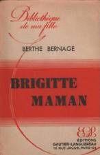 87992: Brigitte maman de Bernage Berthe [Bon Etat]