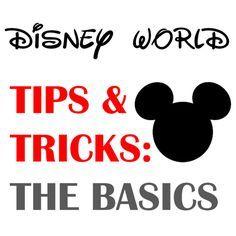 Harris Sisters GirlTalk: Disney World Tips and Tricks - The Basics