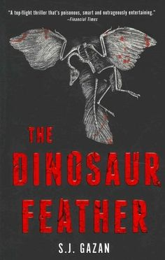 The Dinosaur Feather by S.J. Gazan, mystery